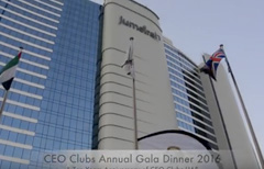 CEO Clubs Annual Gala Dinner 2016 & Ten Years Anniversary of CEO Clubs UAE